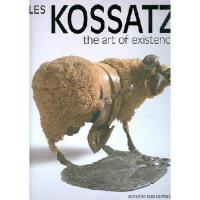 【预订】Les Kossatz: The Art of Existence