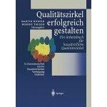 【预订】Qualitatszirkel Erfolgreich Gestalten: Ein Arbeitsbuch