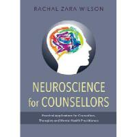 【预订】Neuroscience for Counsellors: Practical Applications fo