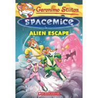 英文原版 老鼠记者太空鼠系列:外星逃亡 Geronimo Stilton Spacemice #1: Alien Esc