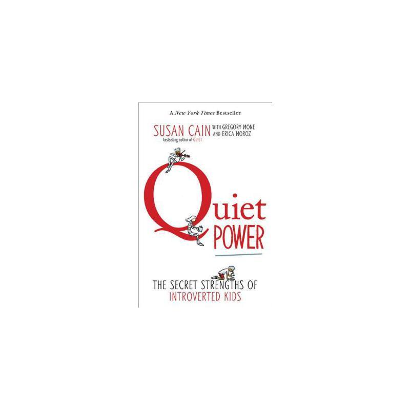 【预订】Quiet Power  The Secret Strengths of Introverted Kids