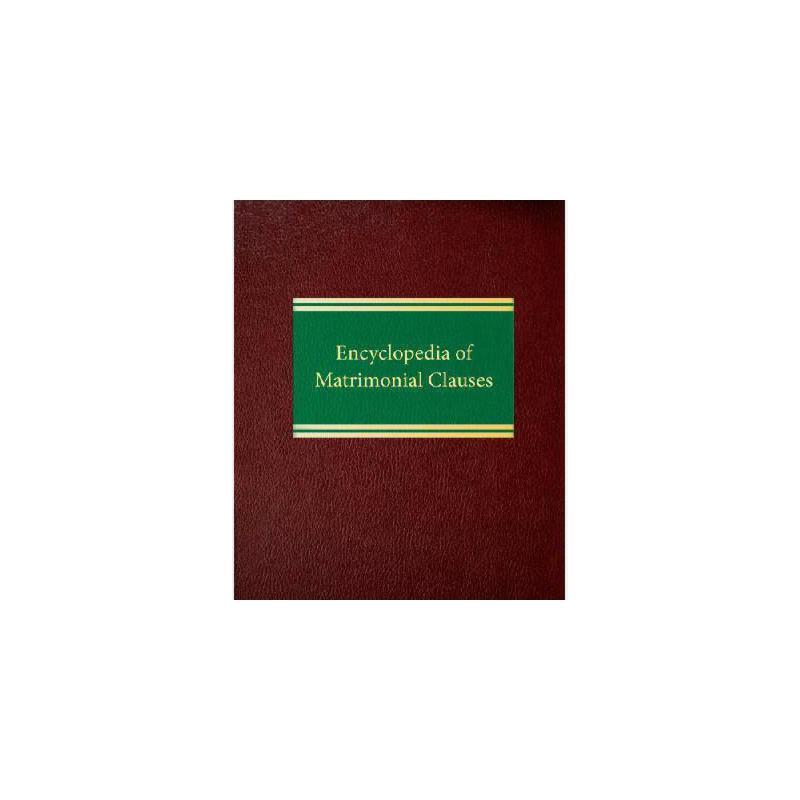 【预订】Encyclopedia of Matrimonial Clauses 美国库房发货,通常付款后3-5周到货!