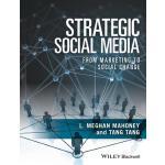 【预订】Strategic Social Media From Marketing to Social Change