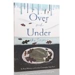 英文原版绘本Over and under the Snow在雪的下面 儿童启蒙图画平装故事书
