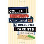 【预订】College Success Guaranteed 2.0: 5 Rules for Parents