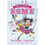 【预订】Amazing Esme and the Sweet Shop Circus