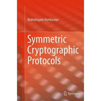 【预订】Symmetric Cryptographic Protocols 9783319355009 美国库房发货,通常付款后3-5周到货!