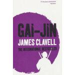 Gai-jin: A Novel of Japan 改进: 日本小说 英文原版