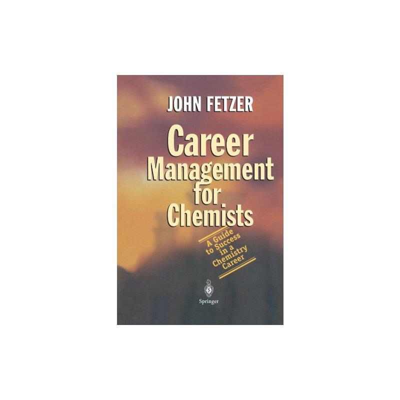 【预订】Career Management for Chemists: A Guide to Success in a Che... 9783642058868 美国库房发货,通常付款后3-5周到货!