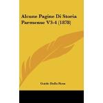 【预订】Alcune Pagine Di Storia Parmense V3-4 (1878)