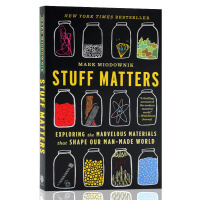 迷人的材料Stuff Matters英文原版 10种改变世界的神奇物质和它们背后的科学故事 科普书