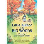 【预订】Little Author in the Big Woods: A Biography of Laura In