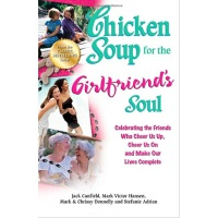 Chicken Soup for the Girlfriend's Soul 心灵鸡汤(女孩间的友谊):那些给我们欢呼