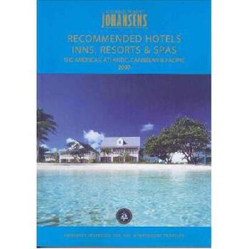 【预订】Recommended Hotels Inns, Resorts and Spas the Americas, Atlantic, Caribbean and Pacific 2007 美国库房发货,通常付款后3-5周到货!