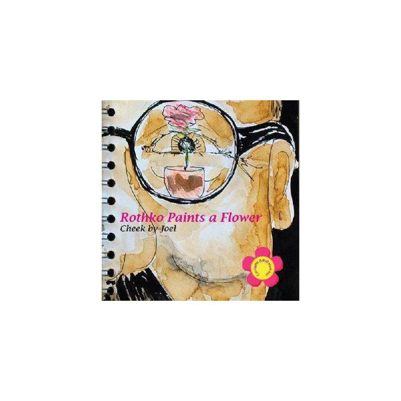 【预订】Rothko Paints a Flower 美国库房发货,通常付款后3-5周到货!