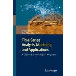 【预订】Time Series Analysis, Modeling and Applications 9783642