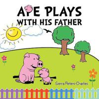 【预订】Ape Plays with His Father