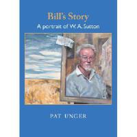 【预订】Bill's Story: A Portrait of W. A. Sutton