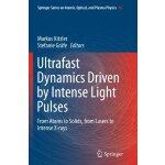 【预订】Ultrafast Dynamics Driven by Intense Light Pulses: From