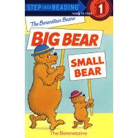 The Berenstain Bears : Big Bear,Small Bear (Step into Readi