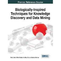 【预订】Biologically-Inspired Techniques for Knowledge Discover