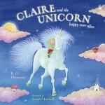 【预订】Claire and the Unicorn Happy Ever After