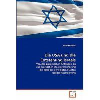 【预订】Die USA Und Die Entstehung Israels