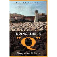 【预订】Doing Time in Q the Story of One Man's Life in Prison