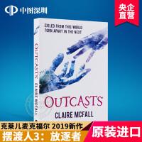 现货 英文原版 摆渡人3:放逐者 Outcasts Ferryman 摆渡人第三部全英文版小说 克莱儿麦克福尔 Clai