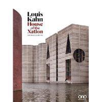 【预订】Louis Kahn: House of the Nation