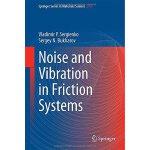 【预订】Noise and Vibration in Friction Systems 9783319113333