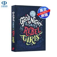 现货英文原版 反叛女孩的睡前晚安故事 精装 Good Night Stories for Rebel Girls 100