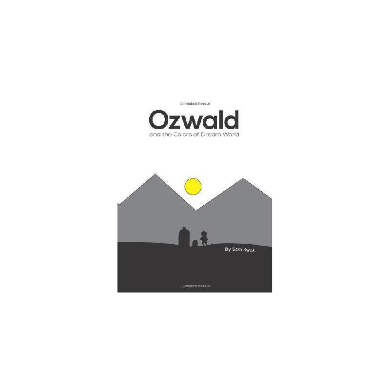 【预订】Ozwald and the Colors of Dream World: And the Colors of Dream World 美国库房发货,通常付款后3-5周到货!