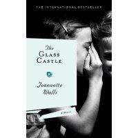 【现货】英文原版 玻璃城堡 The Glass Castle: A Memoir 同名电影原著 珍妮特沃尔回忆录 《纽约时报》百大好书