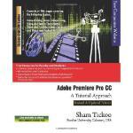 【预订】Adobe Premiere Pro CC - A Tutorial Approach