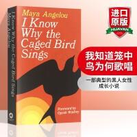我知道笼中鸟为何歌唱 英文原版人物传记 I Know Why the Caged Bird Sings 外国女性小说