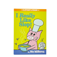 Elephant & Piggie Books: I Really Like Slop!