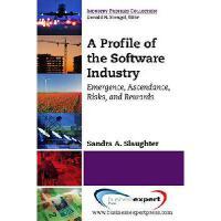 【预订】A Profile of the Software Industry: Emergence, Ascendan