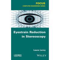 【预订】Eyestrain Reduction in Stereoscopic Vision 9781848219984