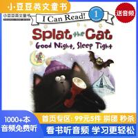 英文原版 Splat the Cat: Good Night, Sleep Tight