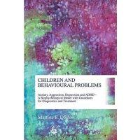 【预订】Children and Behavioural Problems: Anxiety, Aggression,
