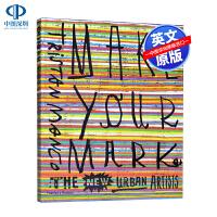 英文原版 Make Your Mark 创作自己的标志 新城市艺术家 绘画涂鸦制作指南画册