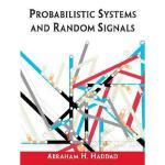 【预订】Probabilistic Systems and Random Signals