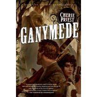 【预订】Ganymede: A Novel of the Clockwork Century