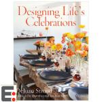 Designing Life's Celebrations 婚礼聚会布置 插花花饰餐桌设计 软装室内 色彩搭配 画册设