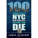 【预订】100 Things to Do in New York City Before You Die