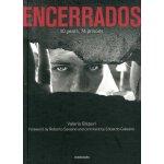【预订】Encerrados: 10 years, 74 prisons 9788869655814