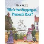 【预订】Who's That Stepping on Plymouth Rock? 9780780781634