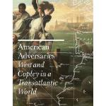 【预订】American Adversaries: West and Copley in a Transatlanti
