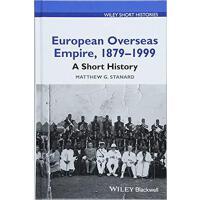 【预订】European Overseas Empire 1879-1999 9781119130109